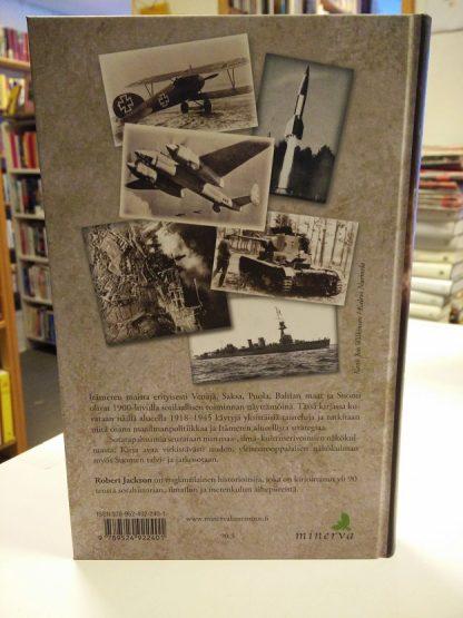 Itämeri sotanäyttämönä -Suomi, Baltian maat ja Puola sodassa 1918-1945 (Robert Jackson)