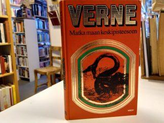 Jules Verne - Matka maan keskipisteeseen