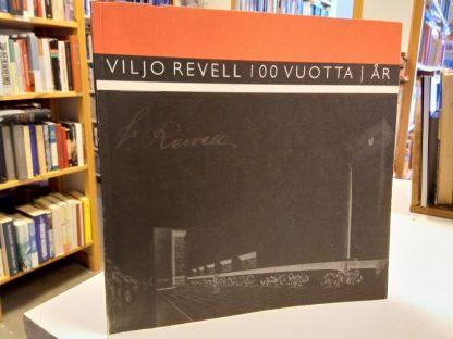 Viljo Revell 100 vuotta /år