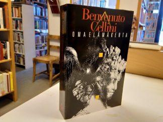 Benvenuto Cellini - Omaelämäkerta