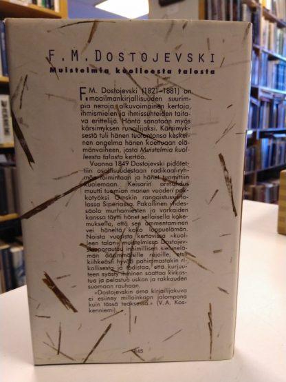F.M. Dostojevski - Muistelmia kuolleesta talosta