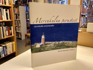 Merenkulun perusteet I Rannikolta avomerelle (Sune Karlsson toim.)