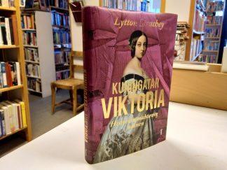 Kuningatar Viktoria, Historian mahtavin nainen (Lytton Strachey)