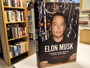 Elon Musk - Visonääri Teslan, SpaceX:n ja Solar Cityn takana (Ashlee Vance)