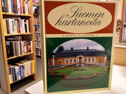 Suomen kartanoita (Kaj Dahl, C.J. Gardberg)