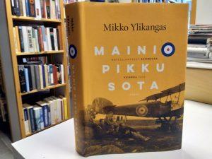 Mainio pikku sota - Brittilentäjät suomessa vuonna 1919 (Mikko Ylikangas)