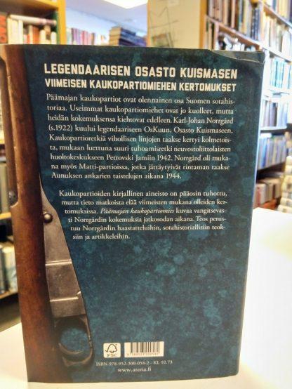 Päämajan kaukopartiomies - 13 retkeä osasto Kuismasen matkassa (Patrik Berghäll)