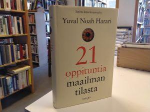 21 oppituntia maailman tilasta (Yuval Noah Harari)
