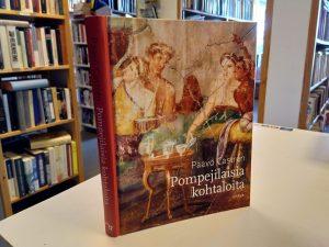 Pompeijilaisia kohtaloita ( Paavo Castren)
