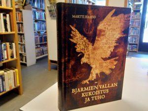 Bjarmien vallan kukoistus ja tuho - Historiaa ja runoutta (Martti Haavio)