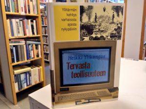 Tervasta teollisuuteen - Ylihärmän kehitys varhaisista ajoista nykypäivään (Heikki Ylikangas)