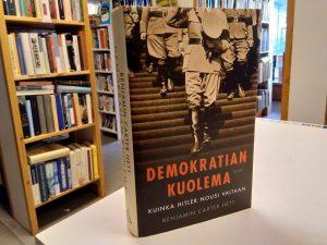 Demokratian kuolema - Kuinka Hitler nousi valtaan (Benjamin Carter Hett)