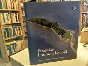 Pohjolan luonnon helmiä - Pohjoismaisen luonnonsuojelun saavutuksia