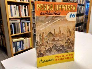 Pekka Lipposen seikkailuja 46 - Puhelin soi keskiyöllä (Outsider)