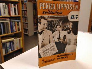 Pekka Lipposen seikkailuja 85 - Kadonnut pankki (Outsider)