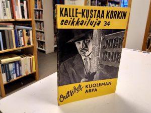 Kalle-Kustaa Korkin seikkailuja 34 - Kuoleman Arpa (Outsider)