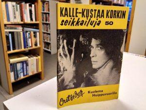 Kalle-Kustaa Korkin seikkailuja 50 - Kuolema huippuvuorilla (Outsider)