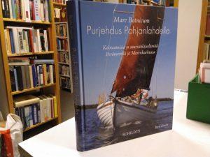 Mare Botnicum, Purjehdus Pohjanlahdella - Kohtaamisia ja saaristolaiselämää Perämerellä ja Merenkurkussa