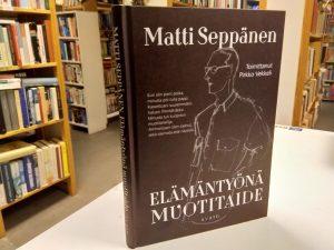 Matti Seppänen - Elämäntyönä muotitaide