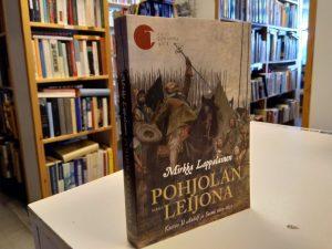 Pohjolan Leijona - Kustaa II Aadolf ja Suomi 1611-1623 (Mirkka Lappalainen)