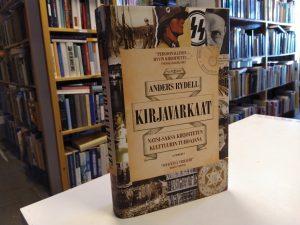 Kirjavarkaat - Natsi-Saksa kirjoitetun kulttuurin tuhoajana (Anders Rydell)