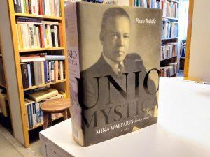 Unio Mystica - Mika Waltarin elämä ja teokset (Panu Rajala)