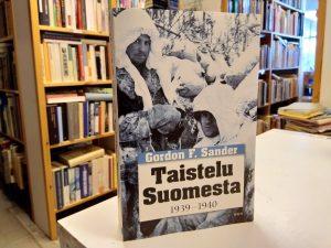 Taistelu Suomesta 1939-1940 (Gordon F. Sander)