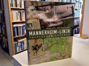 Mannerheim-linja - Talvisodan legenda (Antero Uitto, Carl-Fredrik Geust)